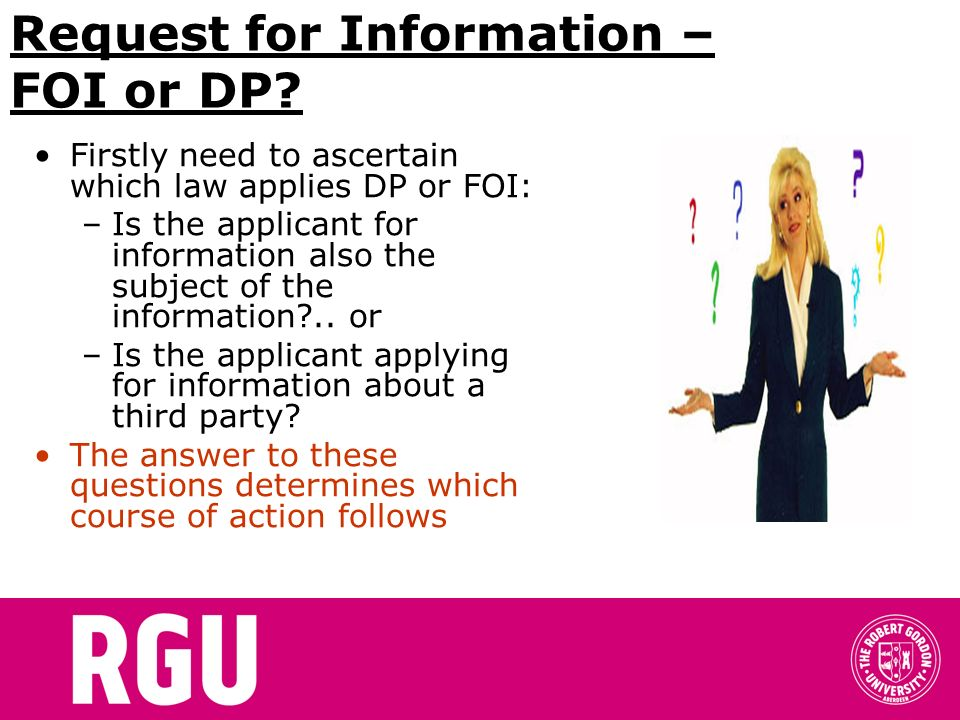 Request for Information – FOI or DP