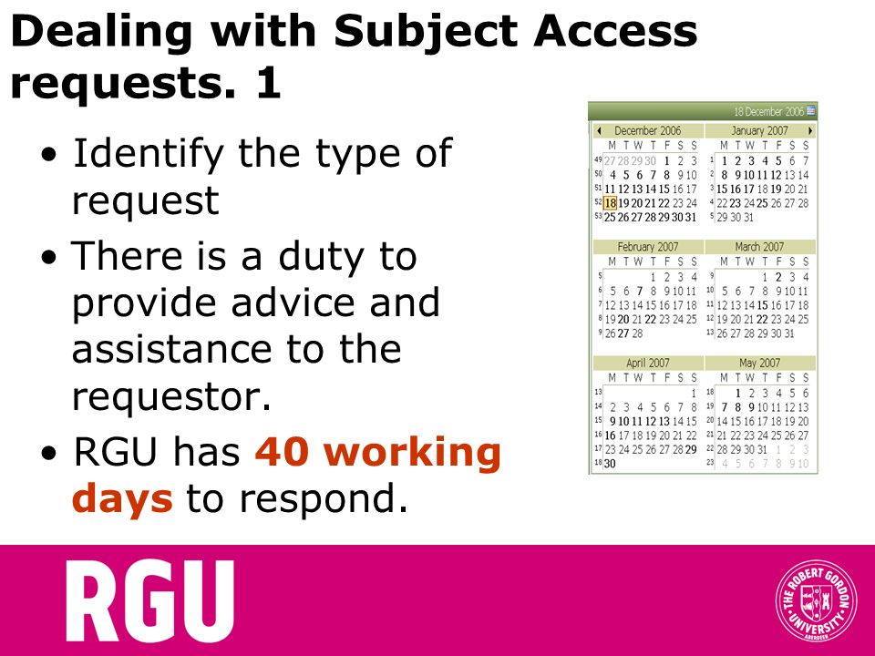 Dealing with Subject Access requests. 1