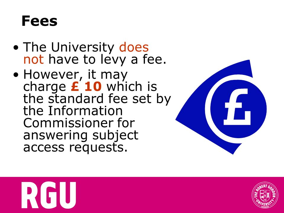 Fees The University does not have to levy a fee.