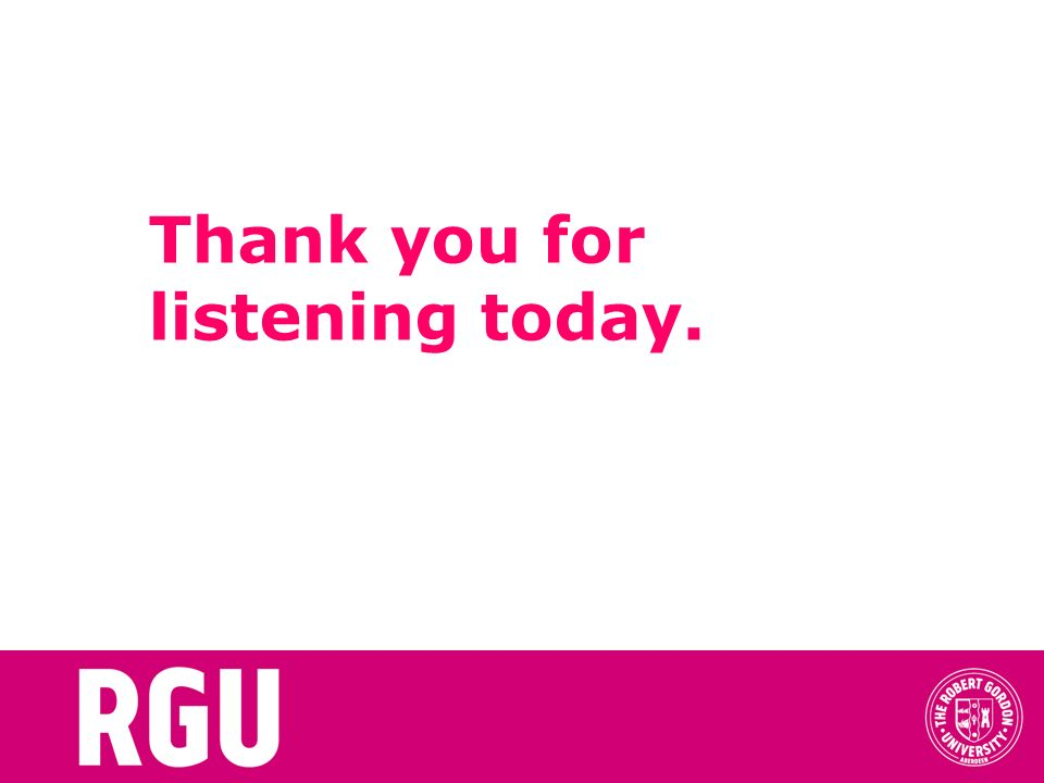 Thank you for listening today.