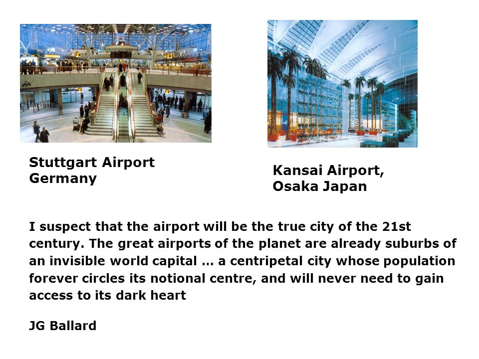 Stuttgart Airport Germany Kansai Airport, Osaka Japan