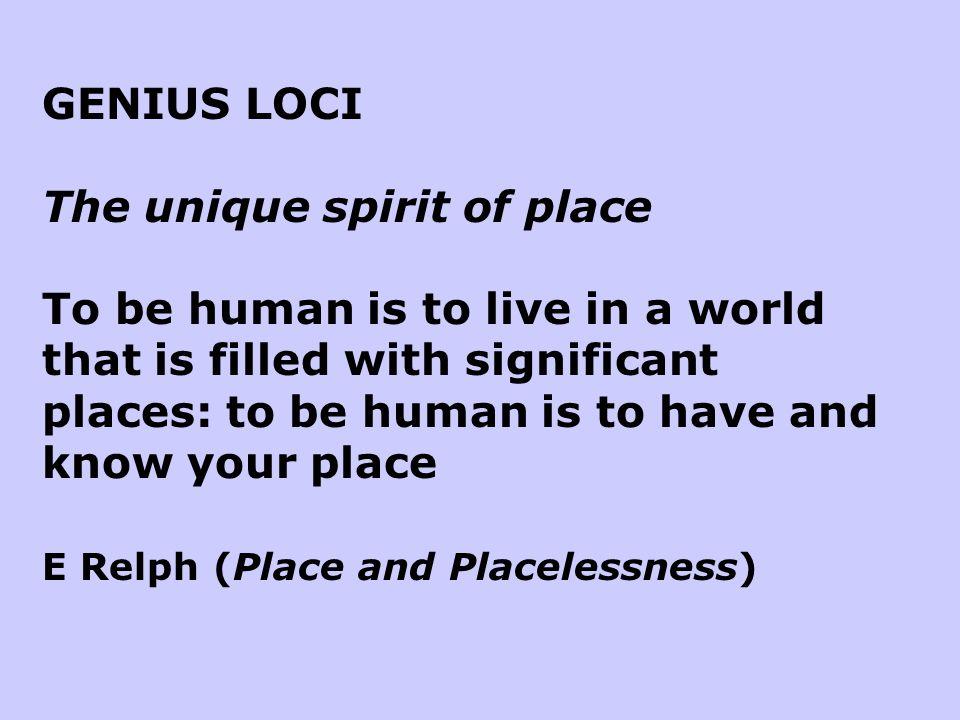 The unique spirit of place