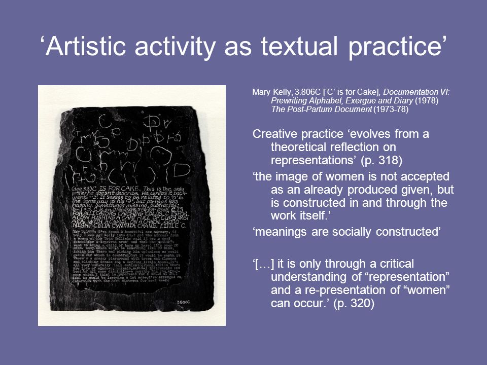 'Artistic activity as textual practice'