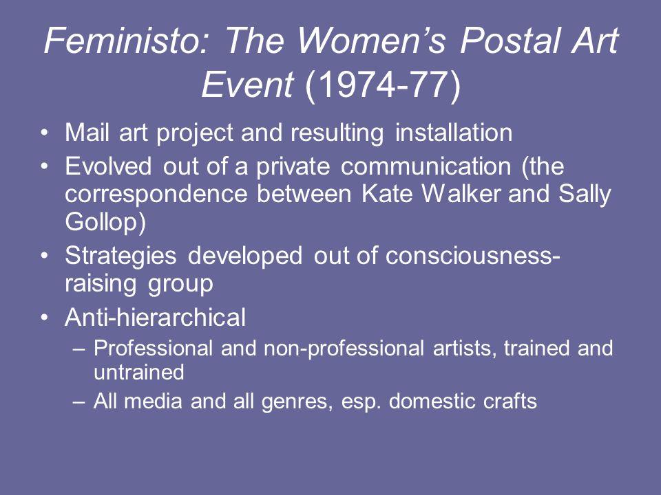Feministo: The Women's Postal Art Event (1974-77)