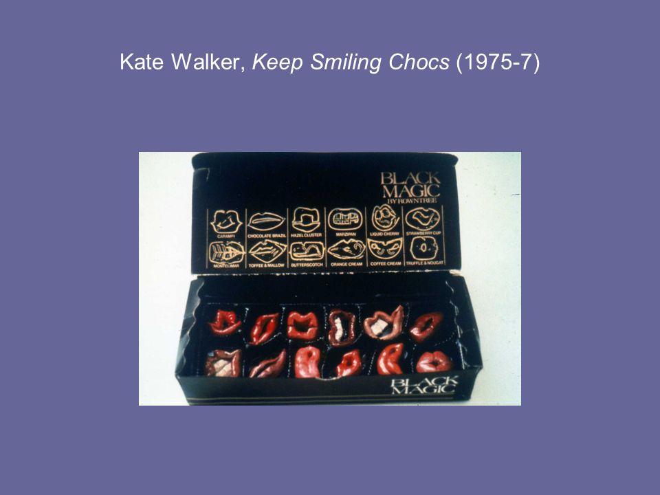 Kate Walker, Keep Smiling Chocs (1975-7)
