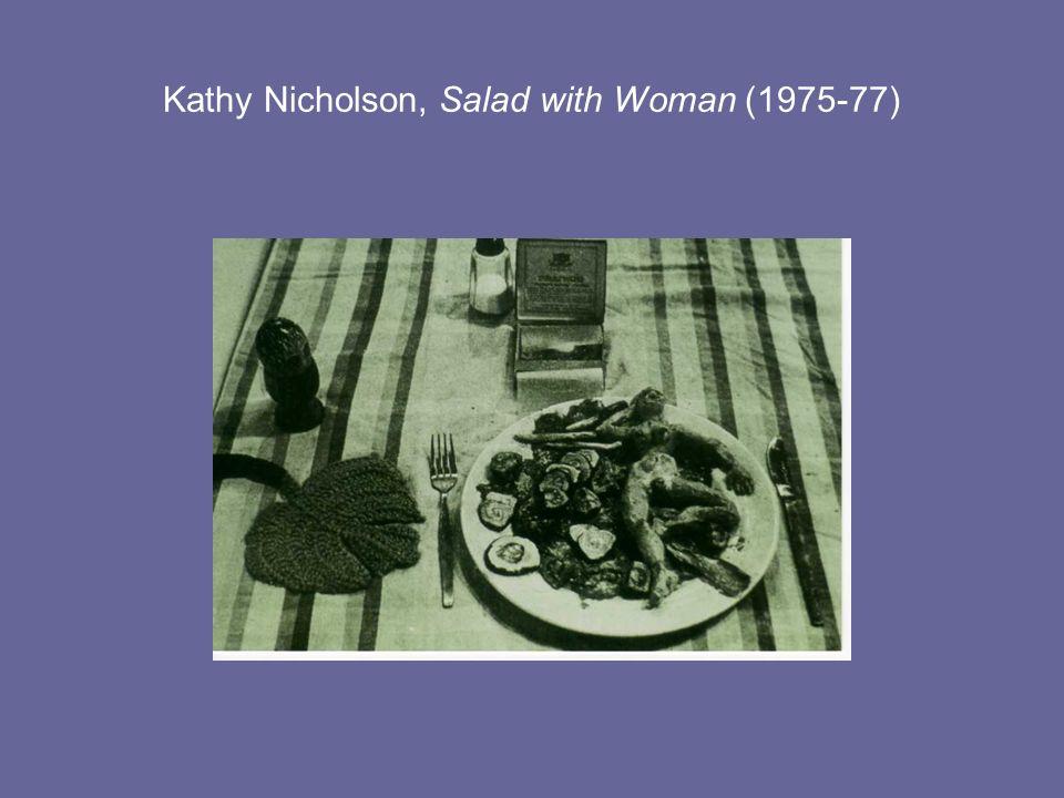 Kathy Nicholson, Salad with Woman (1975-77)