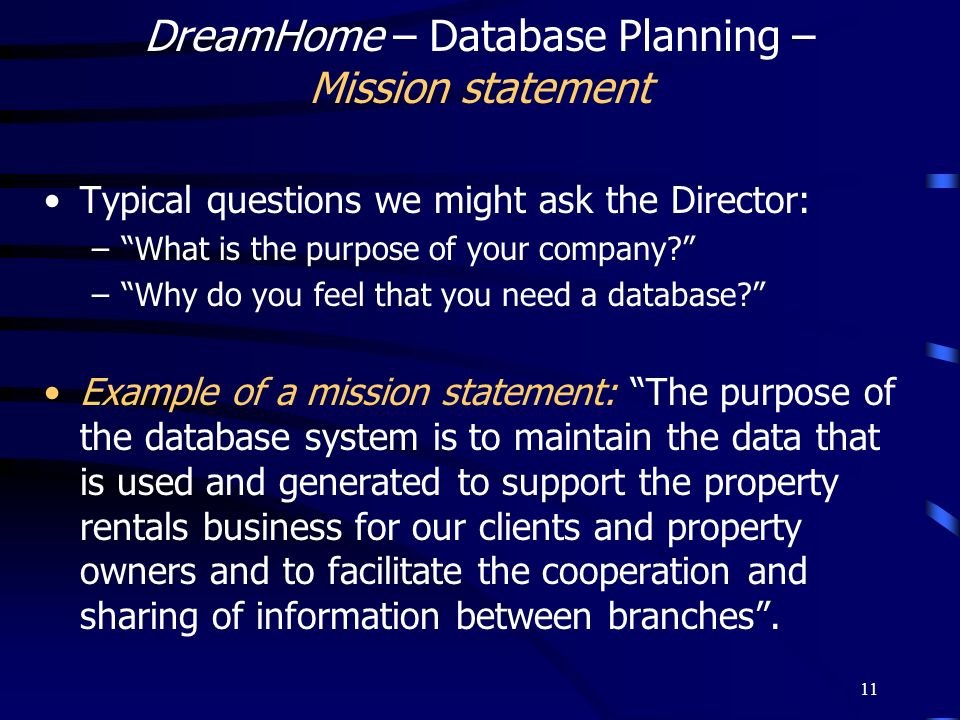 DreamHome – Database Planning – Mission statement