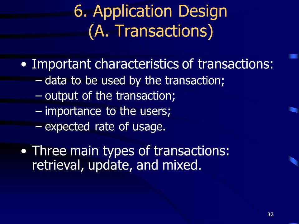 6. Application Design (A. Transactions)