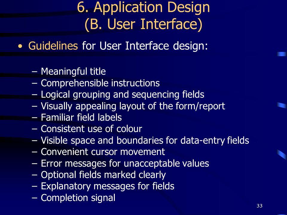 6. Application Design (B. User Interface)