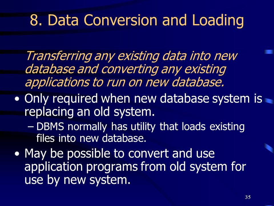 8. Data Conversion and Loading