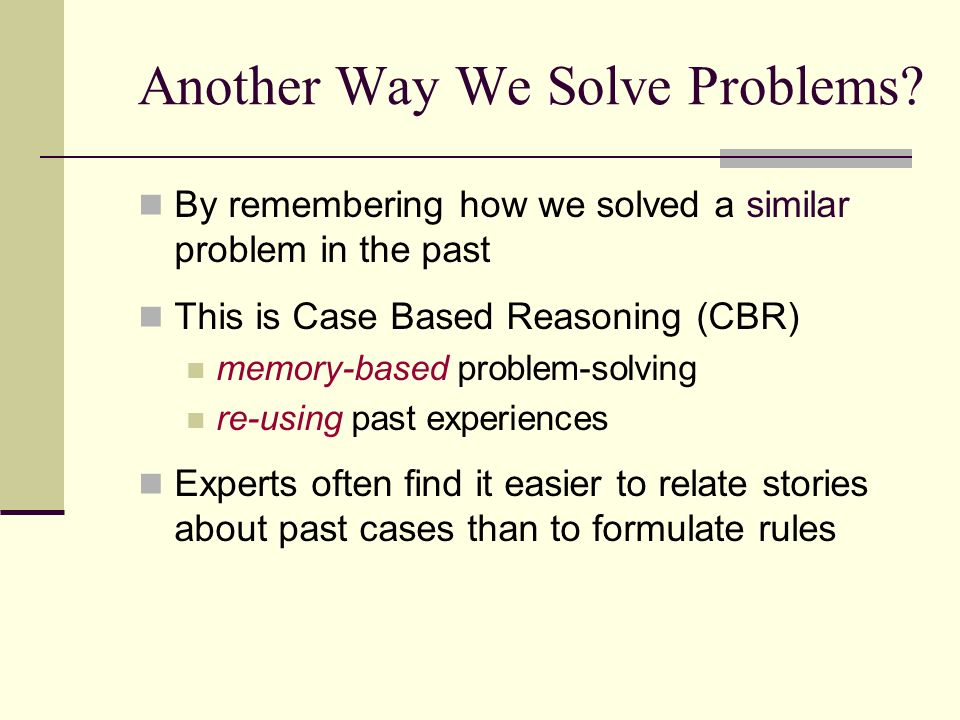 Another Way We Solve Problems