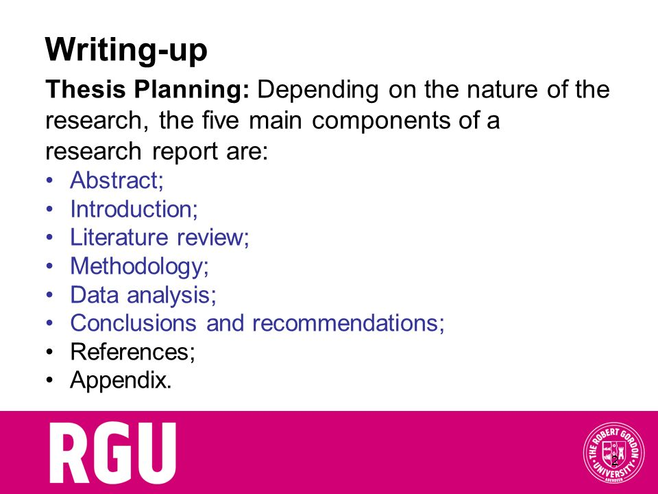 Writing-up Thesis Planning: Depending on the nature of the
