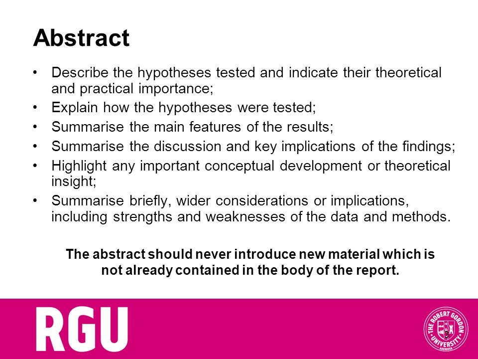 Abstract Describe the hypotheses tested and indicate their theoretical and practical importance; Explain how the hypotheses were tested;