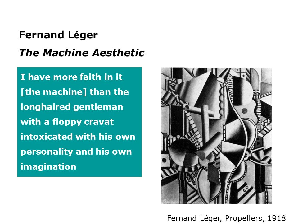 Fernand Léger The Machine Aesthetic