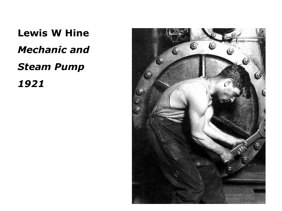 Lewis W Hine Mechanic and Steam Pump 1921