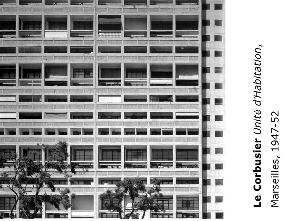 Le Corbusier Unité d'Habitation,