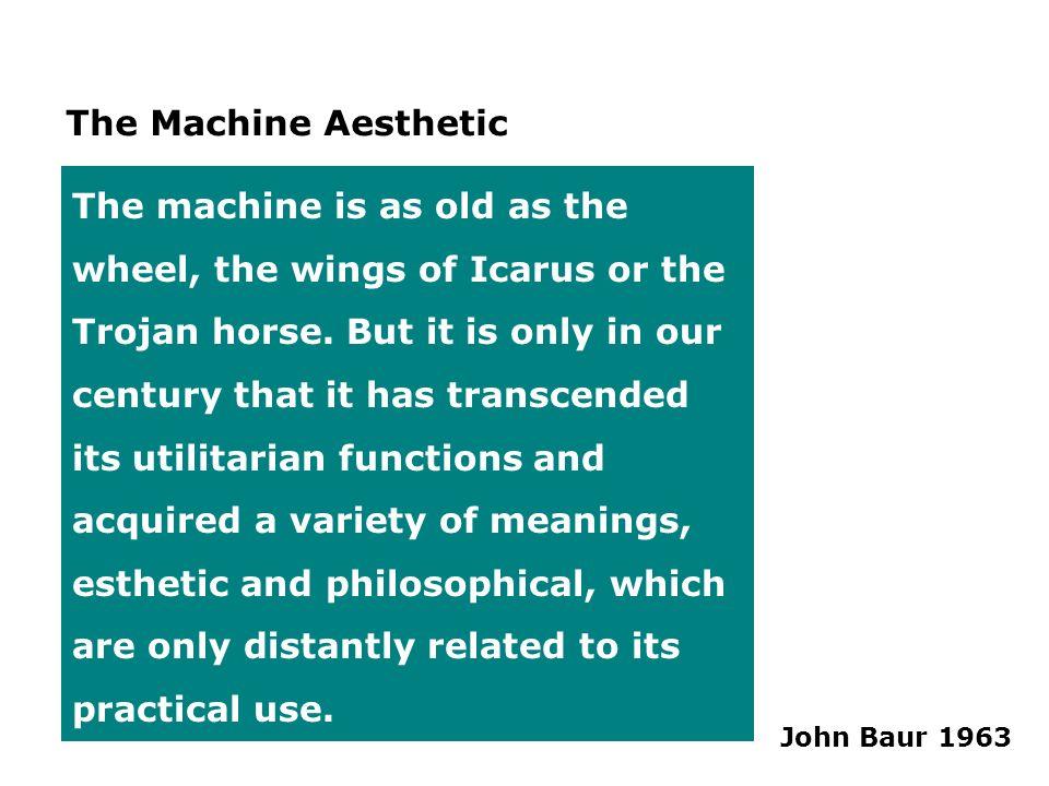 The Machine Aesthetic
