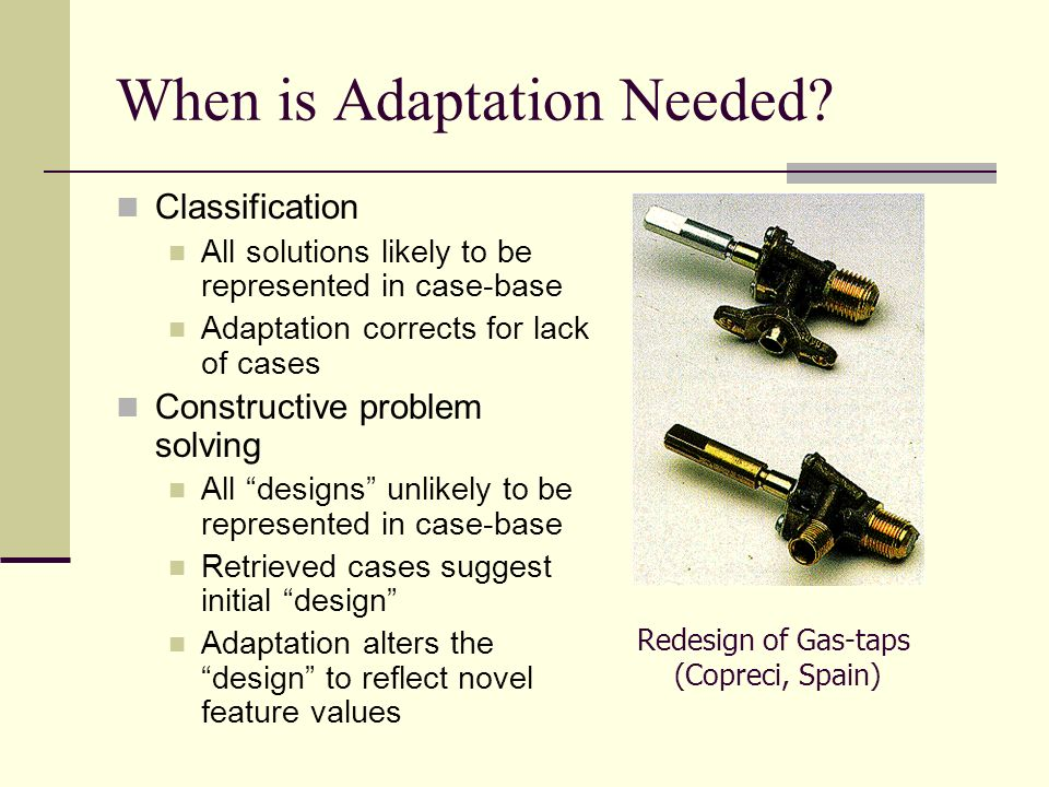 When is Adaptation Needed