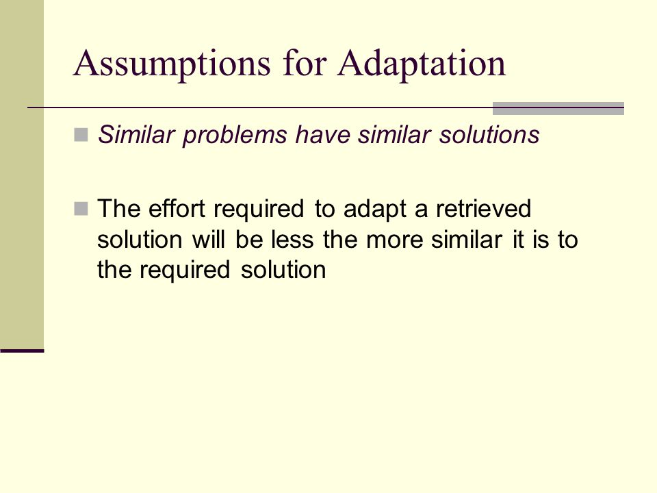 Assumptions for Adaptation