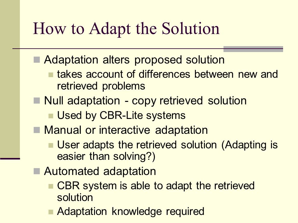 How to Adapt the Solution