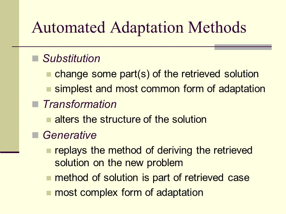 Automated Adaptation Methods