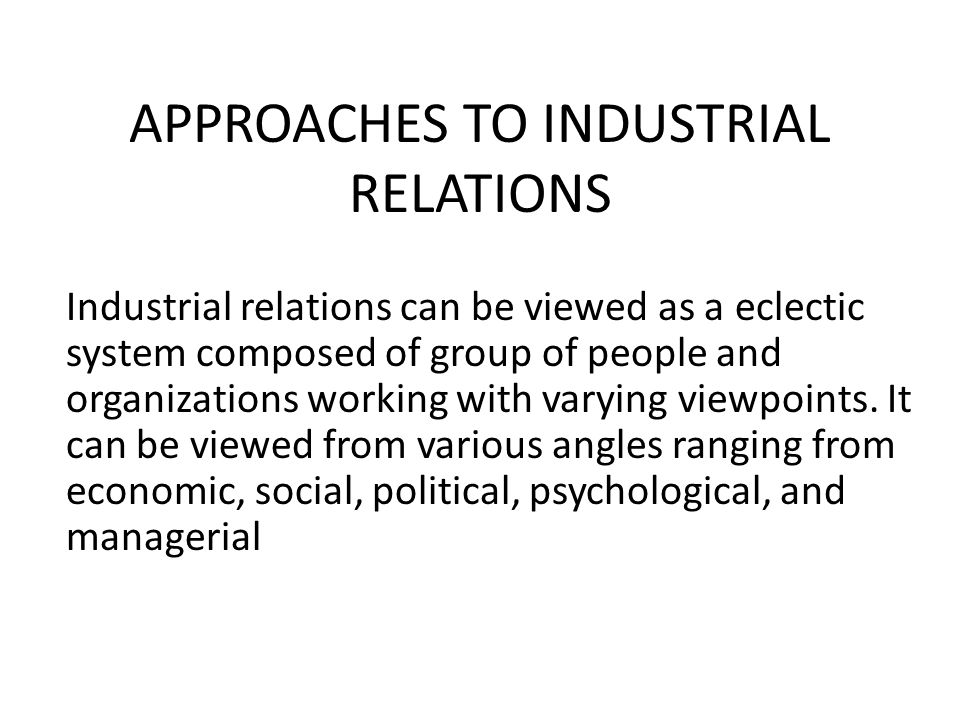 Unitary Perspective of Industrial Relations
