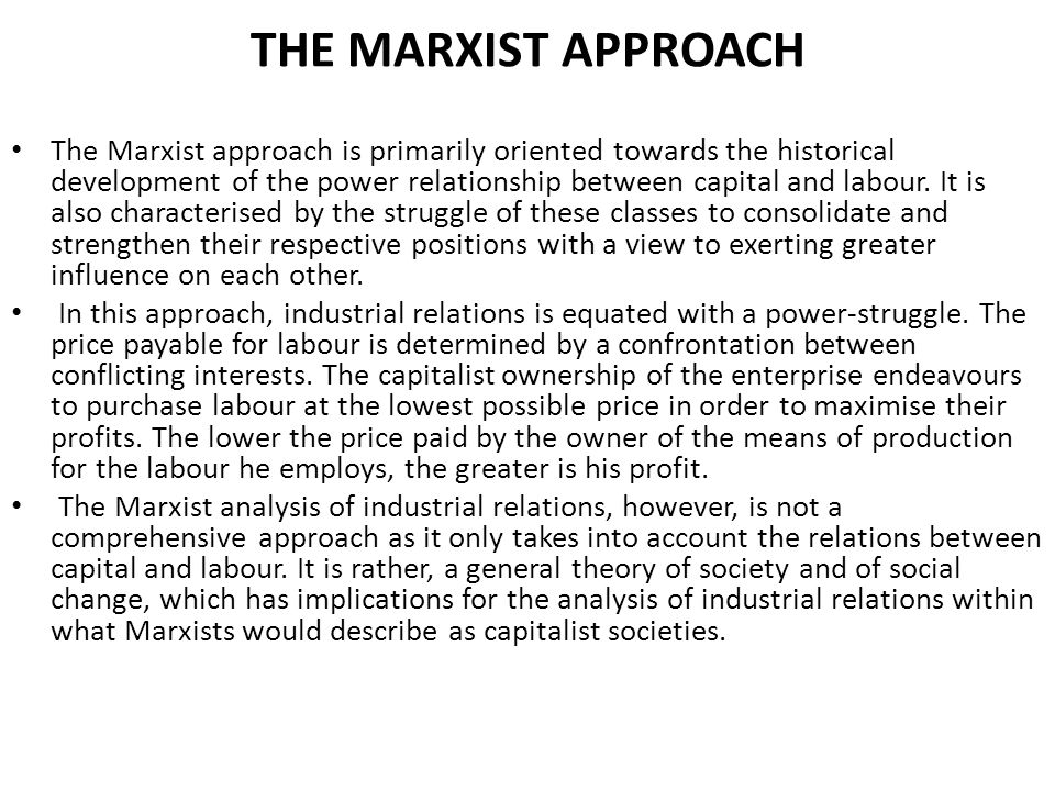 THE MARXIST APPROACH