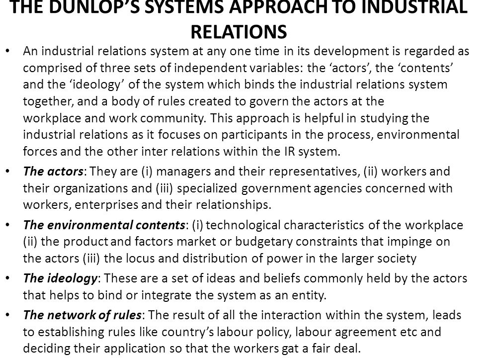 THE DUNLOP'S SYSTEMS APPROACH TO INDUSTRIAL RELATIONS