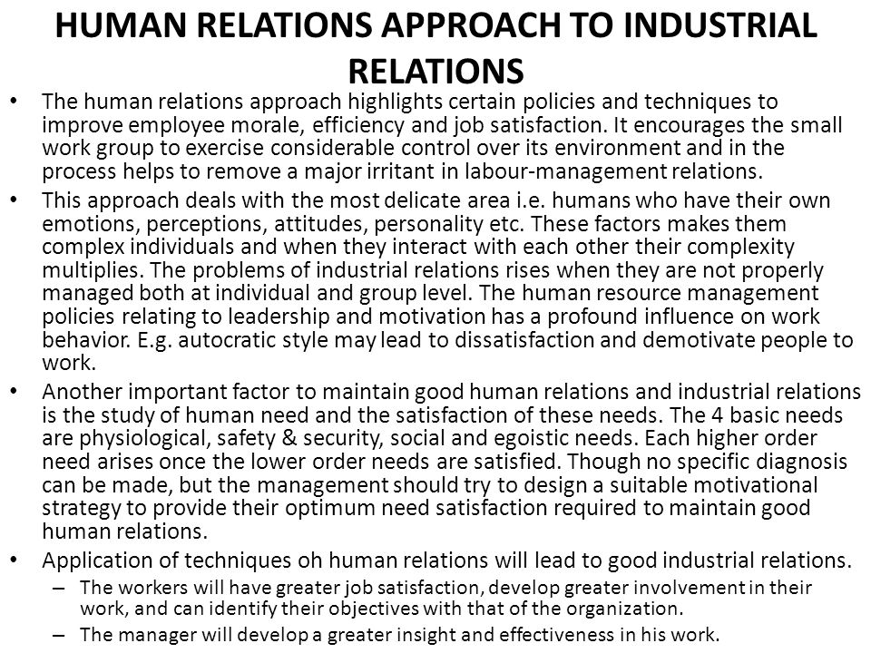 HUMAN RELATIONS APPROACH TO INDUSTRIAL RELATIONS