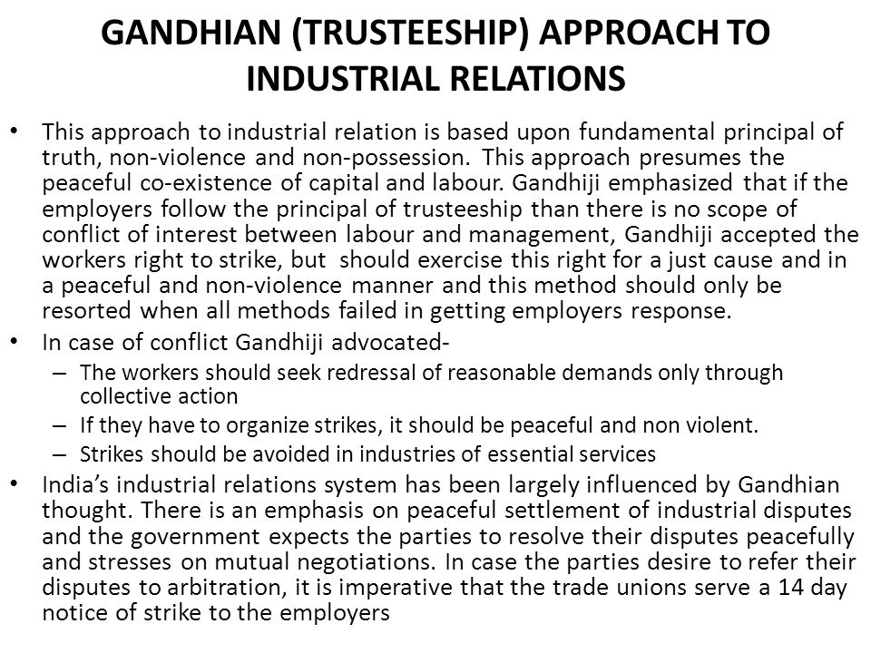GANDHIAN (TRUSTEESHIP) APPROACH TO INDUSTRIAL RELATIONS