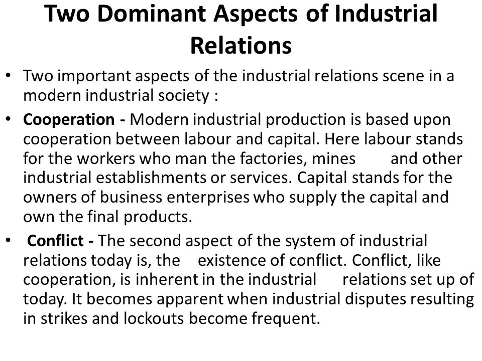 Two Dominant Aspects of Industrial Relations
