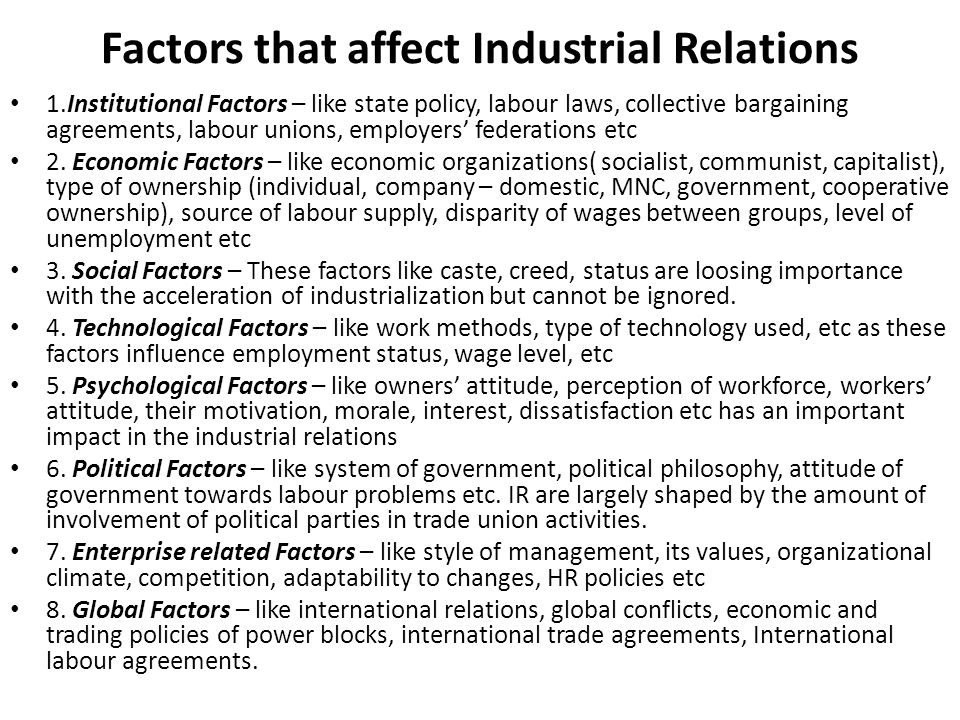 Factors that affect Industrial Relations