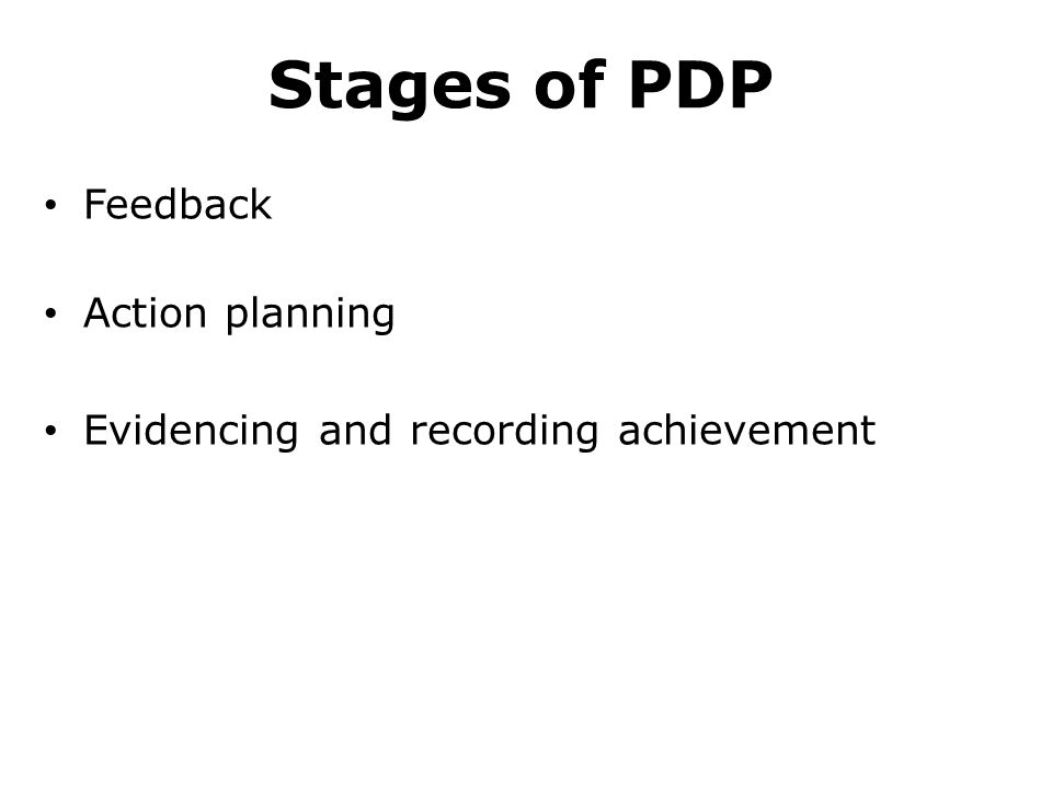 Stages of PDP Feedback Action planning