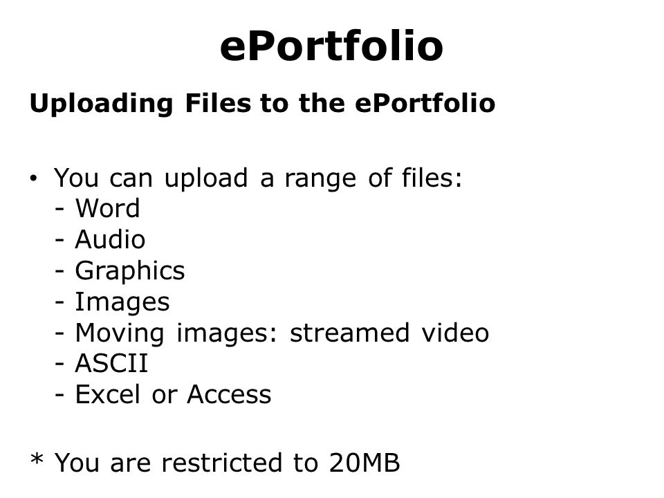 ePortfolio Uploading Files to the ePortfolio