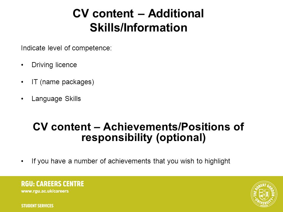 CV content – Additional Skills/Information