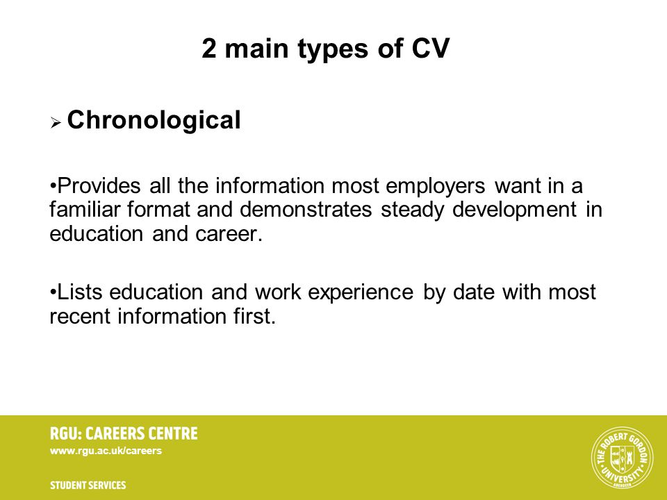 2 main types of CV Chronological.