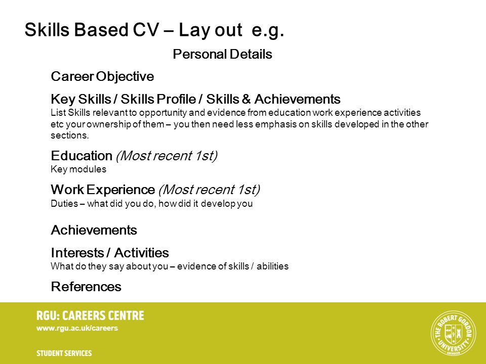 Skills Based CV – Lay out e.g.