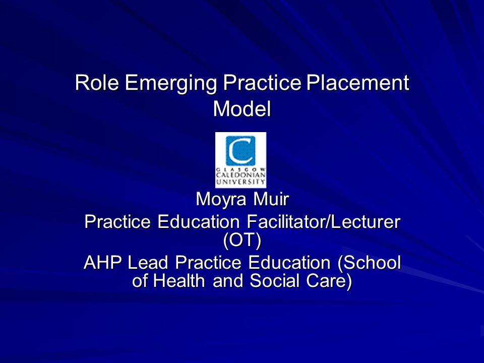 Role Emerging Practice Placement Model