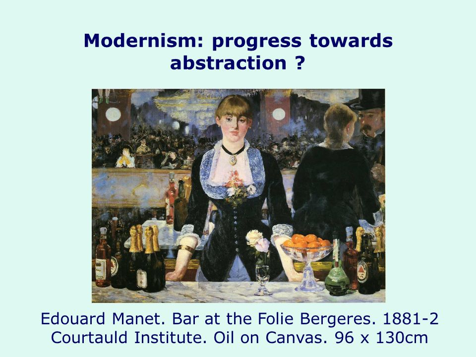 Modernism: progress towards abstraction