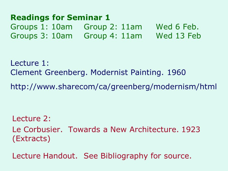 Readings for Seminar 1 Groups 1: 10am Group 2: 11am Wed 6 Feb