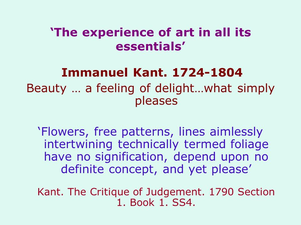 'The experience of art in all its essentials'