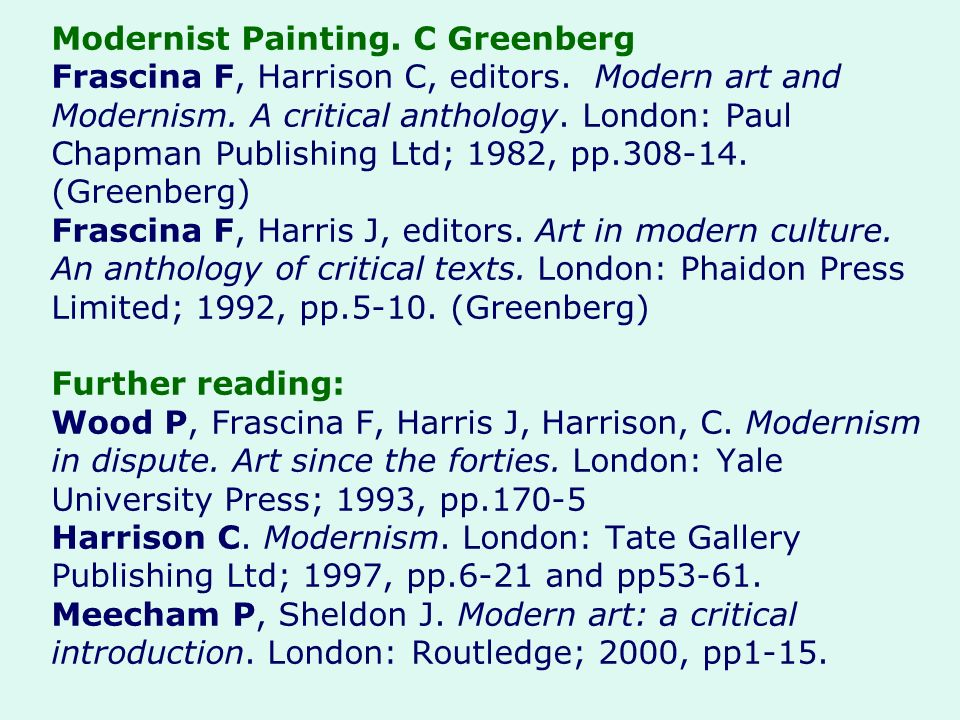 Modernist Painting. C Greenberg Frascina F, Harrison C, editors