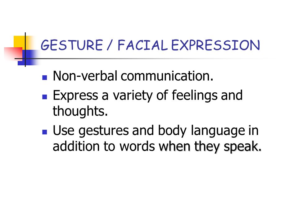 Non verbal communication facial expressions