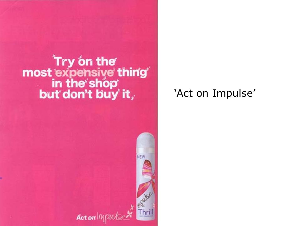 'Act on Impulse'