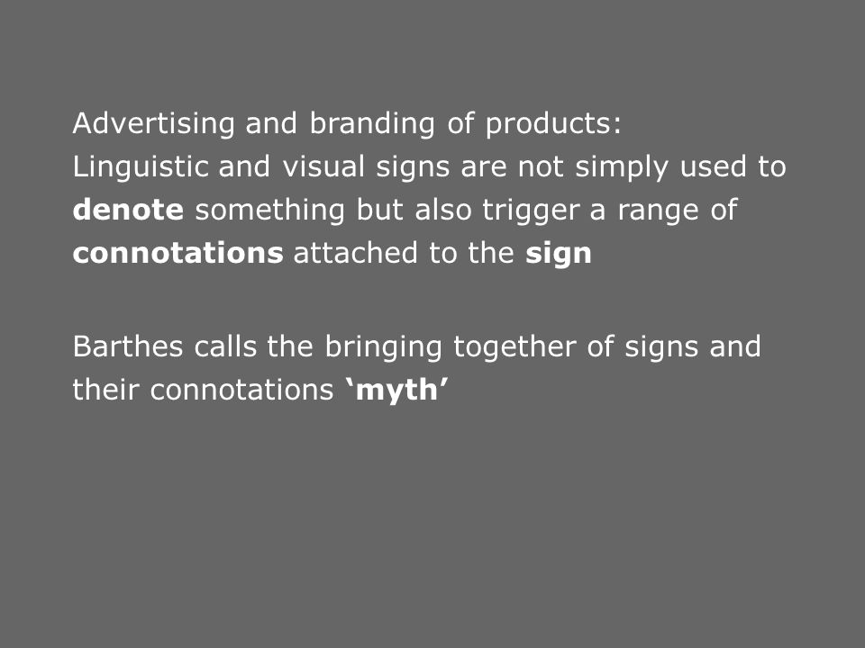 Advertising and branding of products: