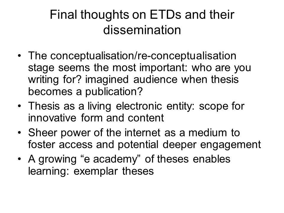 Final thoughts on ETDs and their dissemination