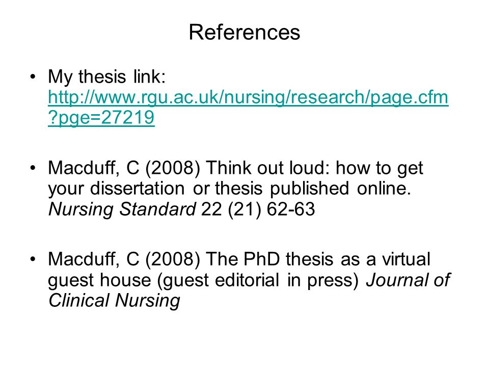 References My thesis link: http://www.rgu.ac.uk/nursing/research/page.cfm pge=27219.