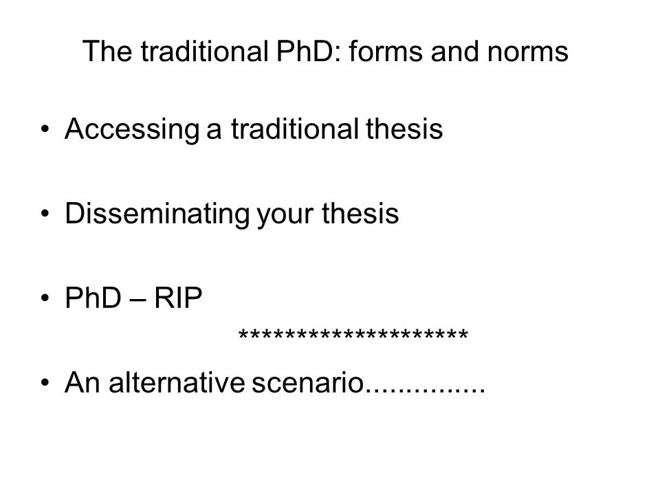 The traditional PhD: forms and norms