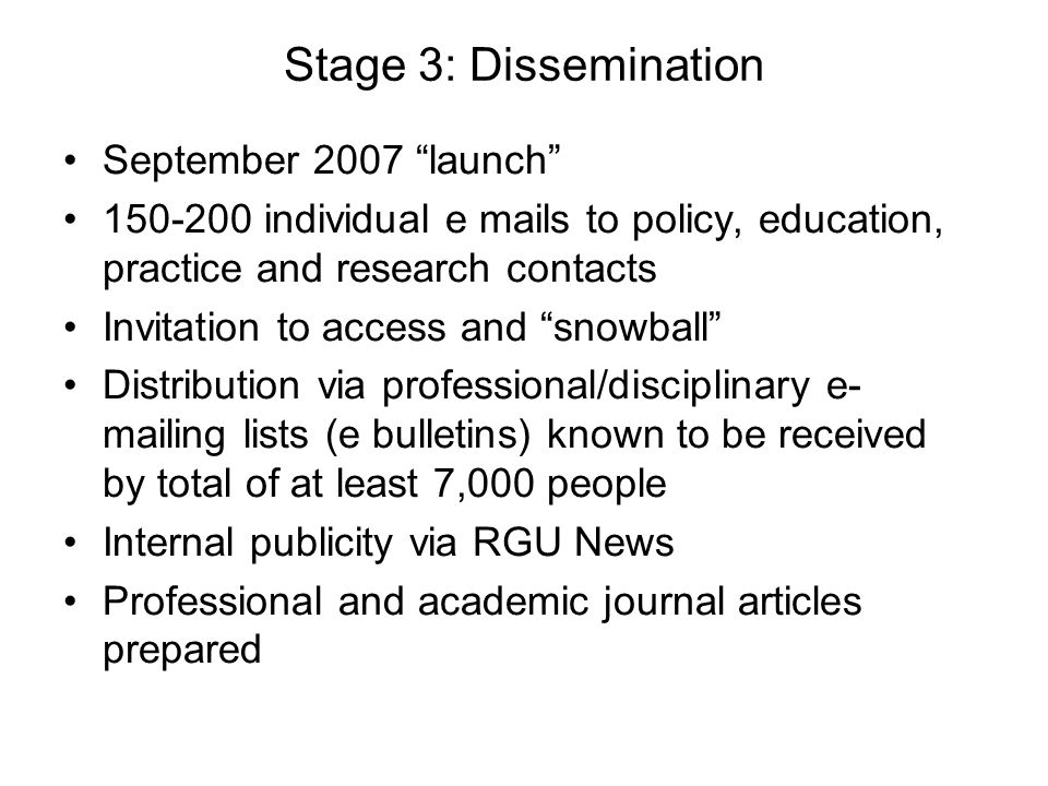 Stage 3: Dissemination September 2007 launch