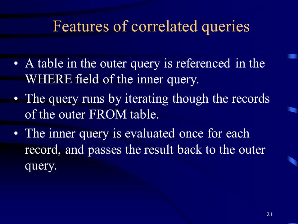 Features of correlated queries